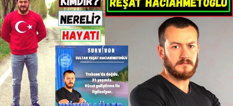 Sultan Reşat Hacıahmetoğlu kimdir? Kaç yaşında ve nereli? Mesleği nedir?