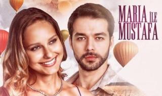 Maria İle Mustafa 9. bölüm canlı izle
